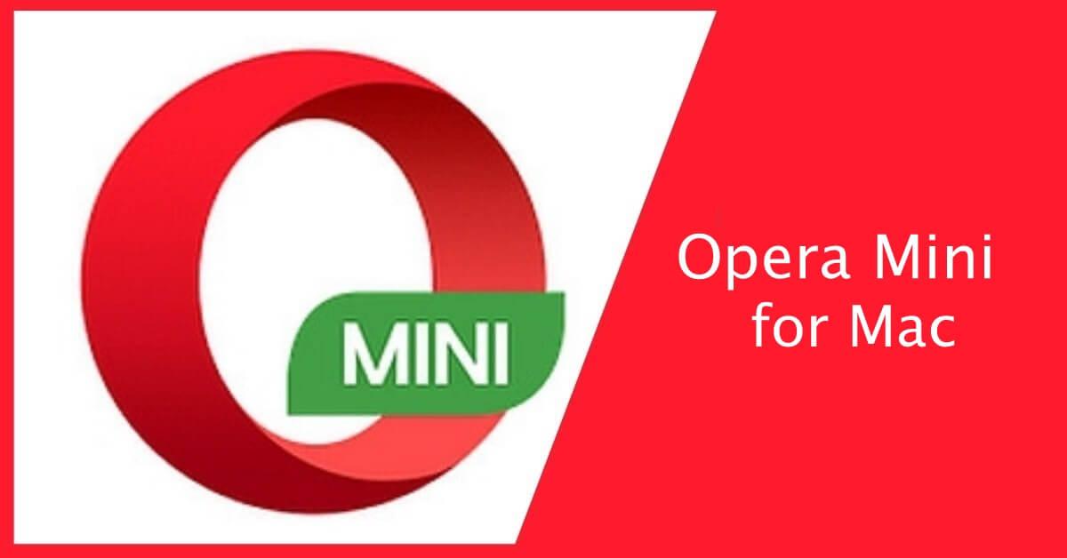 Opera Mini for Mac Download Free [New version]