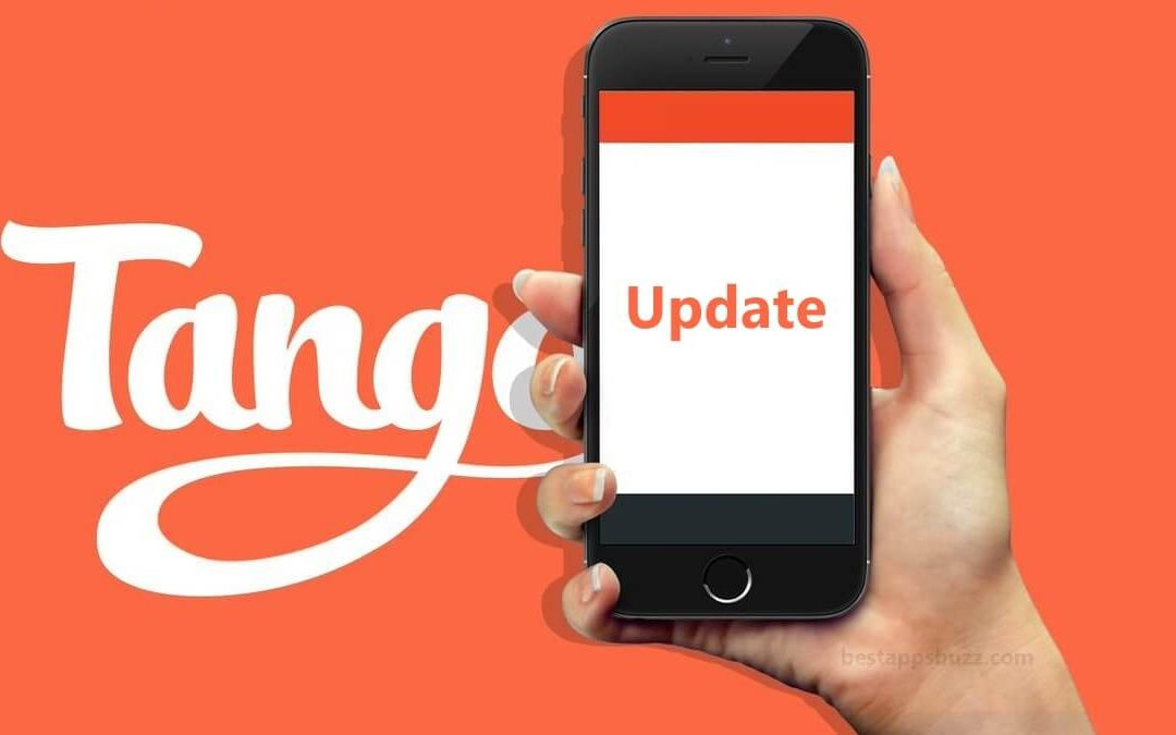 How to Update Tango App [New Version 2020]