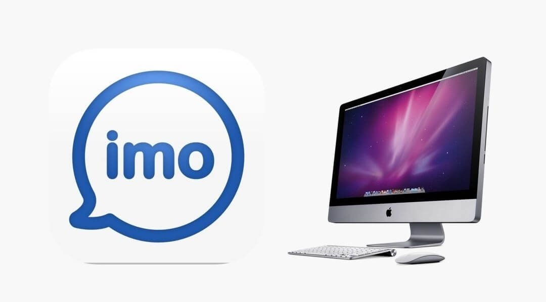 imo for Mac Download 2019 [Macbook Pro/ Air]