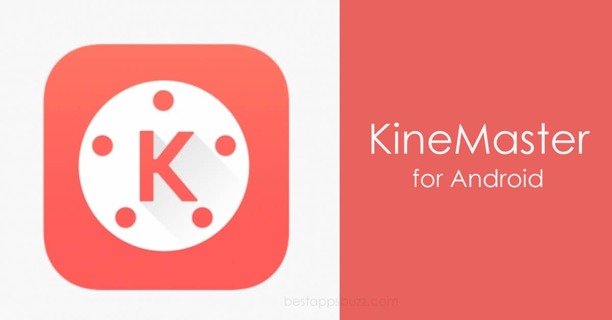 Kinemaster Apk for Android