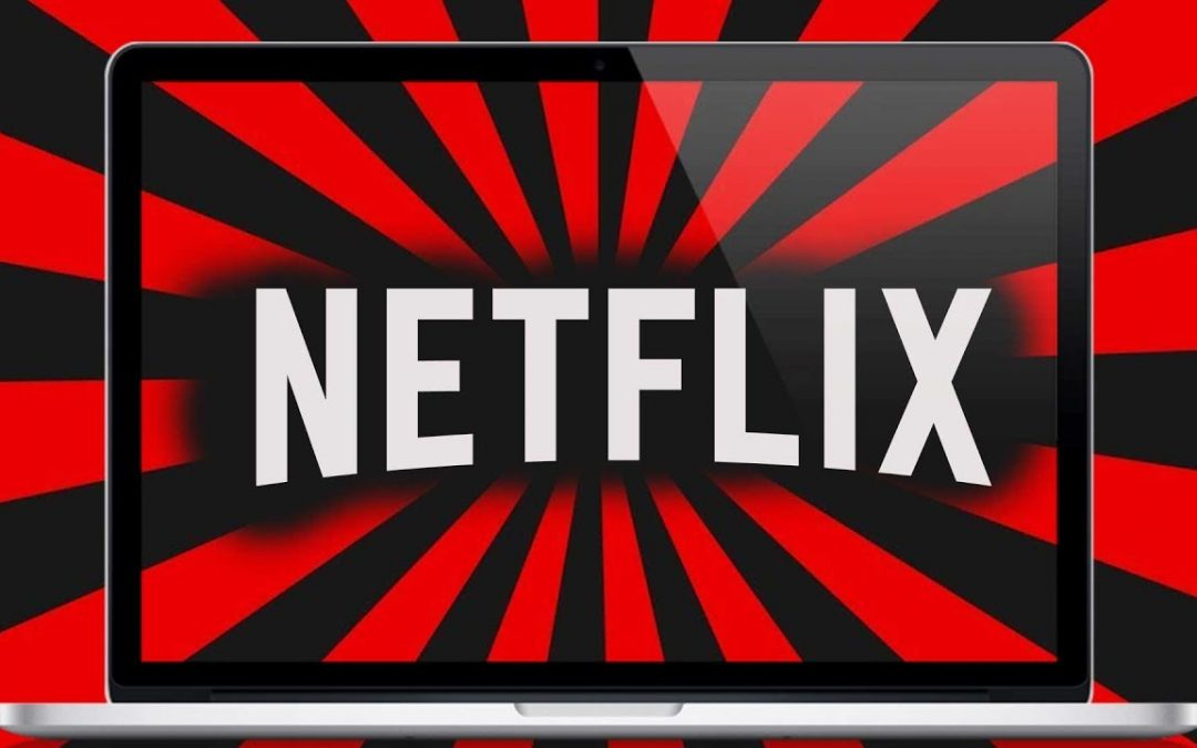 Netflix for Mac Download [2020 New Version]