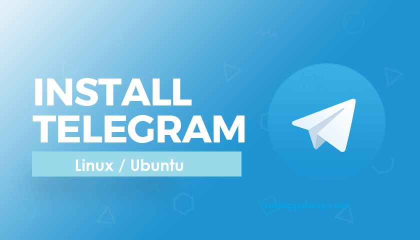 Telegram for Linux/Ubuntu Download Free [4 ways]
