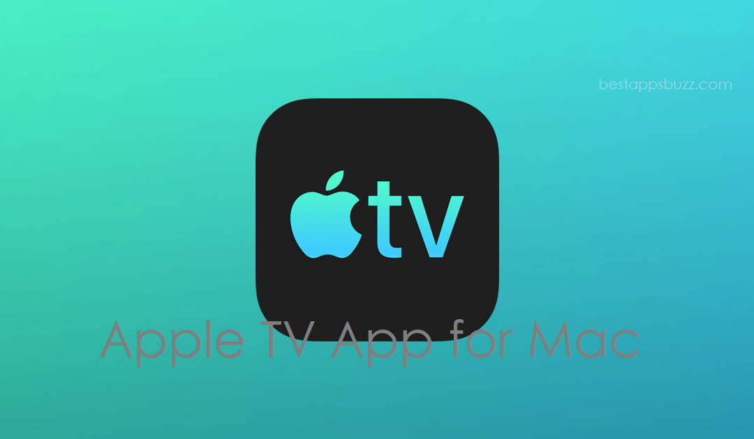 How to watch Apple TV on Mac [Complete Guide]
