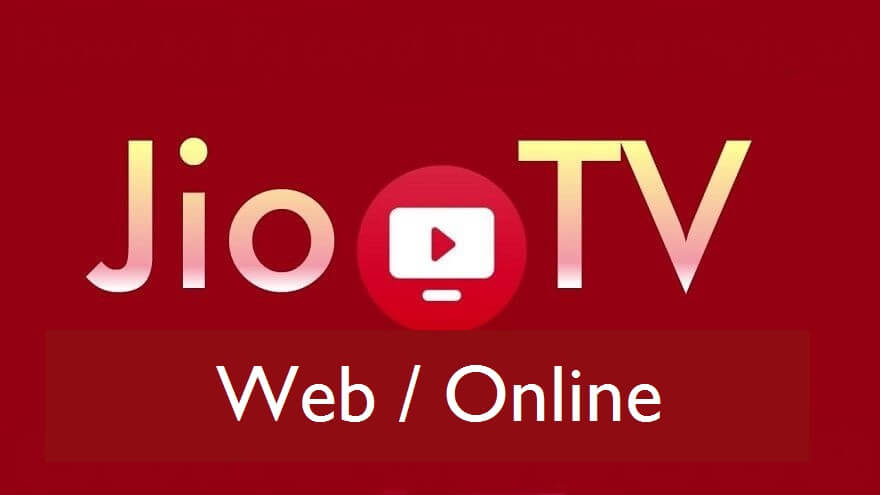 JioTV Web Version | How to use JioTV Online