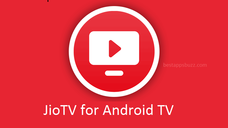 How to Install JioTV for Android TV [Guide 2021]