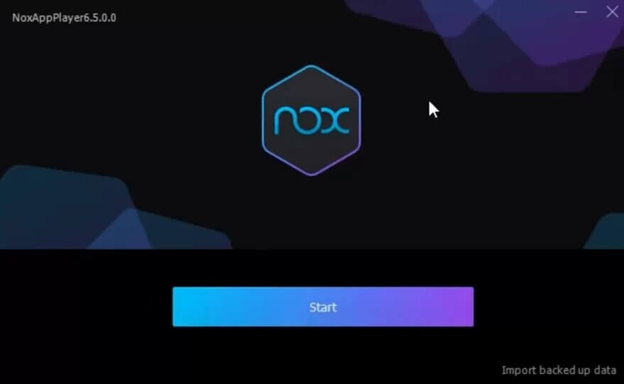 Click Start to launch the Nox Player
